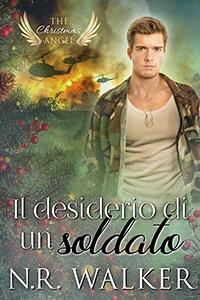 Il desiderio di un soldato – N.R. Walker